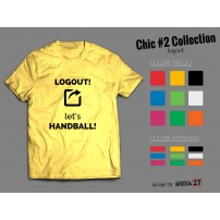 Tricou Chic Two Logout let's handball