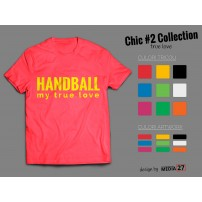 Tricou Chic Two Handball my true love
